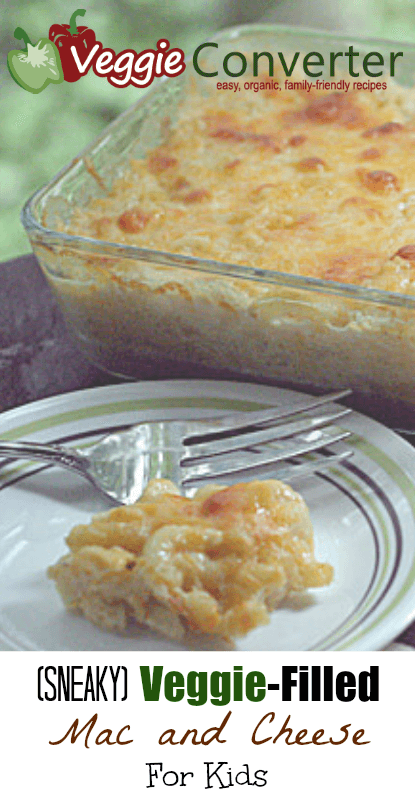 Sneaky Veggie-Filled Mac and Cheese Recipe (for kids!)