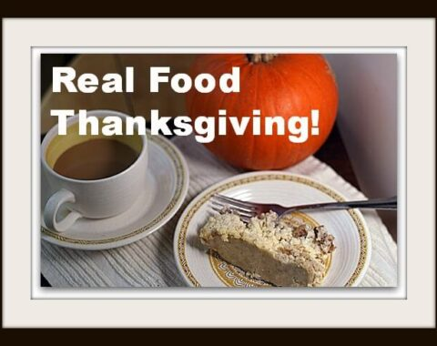 Real Food Thanksgiving