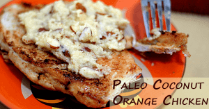 Coconut Orange Paleo Chicken