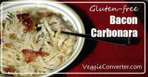 Bacon Carbonara | @VeggieConverter glutenfree
