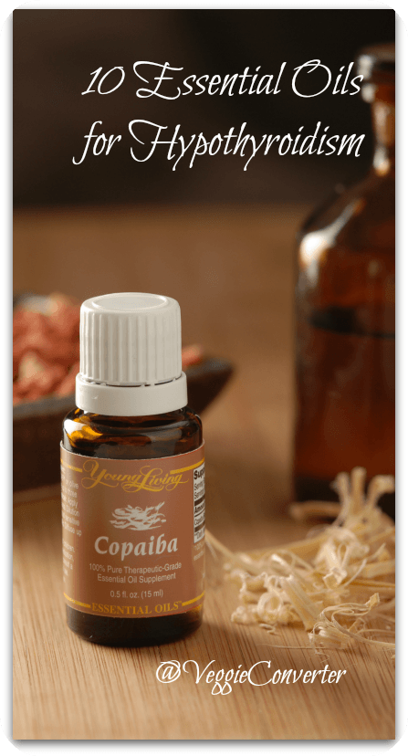 10 Essential Oils for Hypothyroidism | @VeggieConverter Young Living