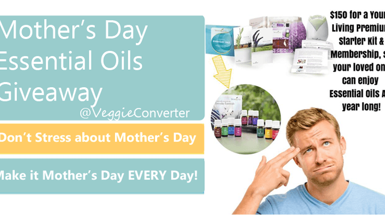 Win an Essential Oils Starter Kit for Mother's Day | @VeggieConverter