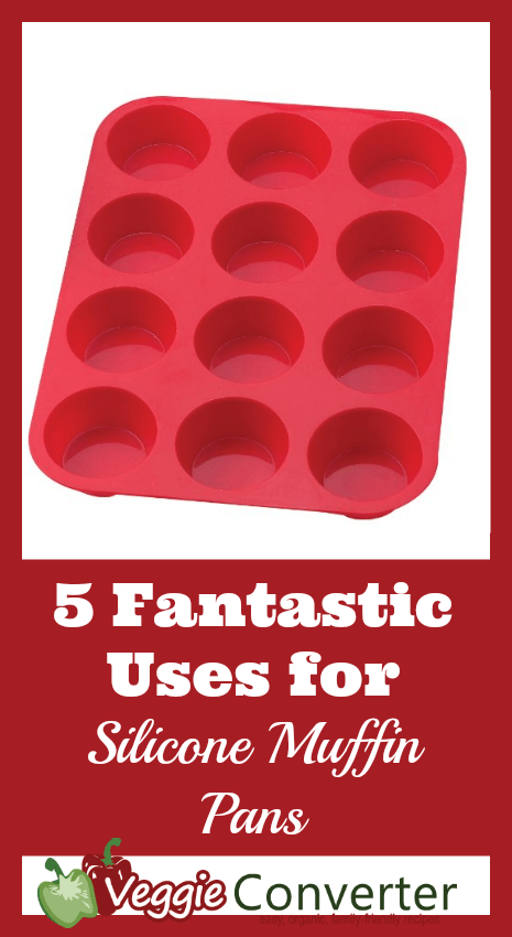 5 Fantastic Uses for Silcone Muffin Pans