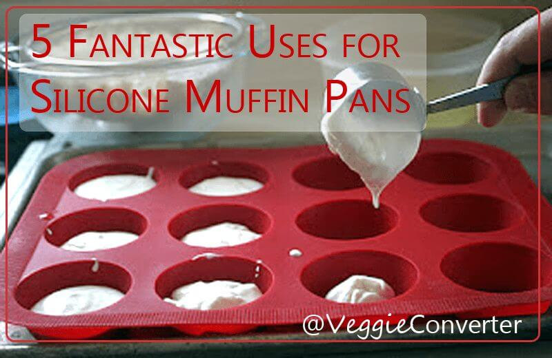 Silicone Muffin Pan Uses