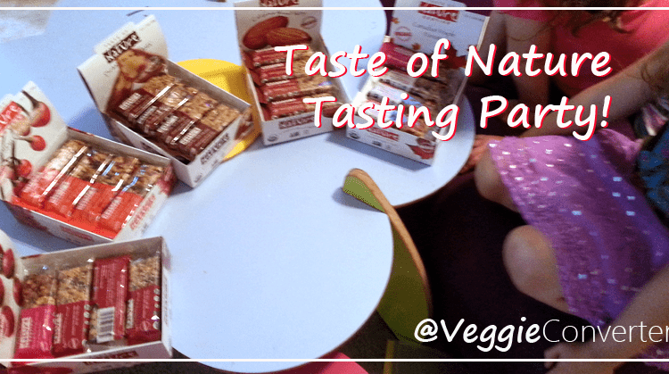 Taste of Nature Tasting Party | @VeggieConverter #RealTastesGood #CleverGirls