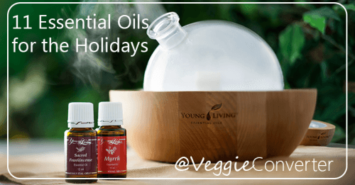Essential Oils for the Holidays | @VeggieConverter