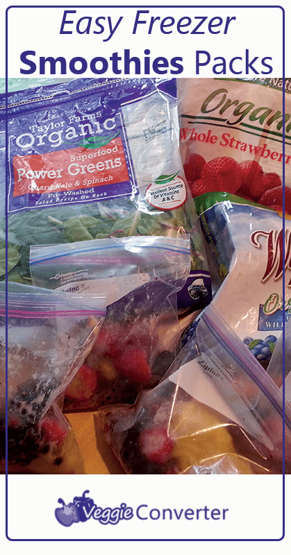 Easy Smoothie Freezer Packs | @VeggieConverter
