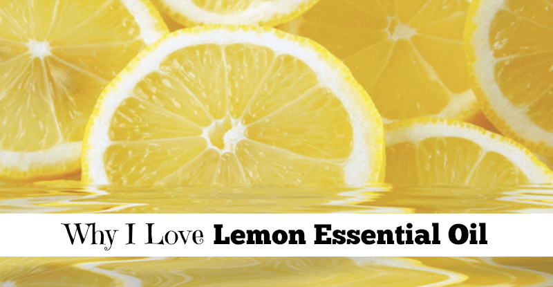 Why I Love Lemon Essential Oil fb