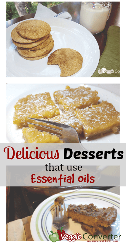 Delicious Desserts with Essential Oils