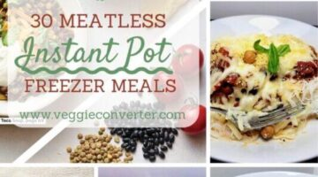 30 Meatless Instant Pot Freezer Meals