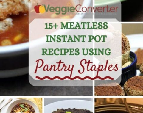 25+ Meatless Instant Pot Recipes Using Pantry Staples