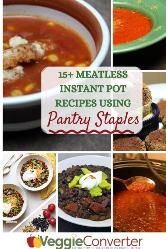 Meatless Instant Pot Recipes Using Pantry Staples